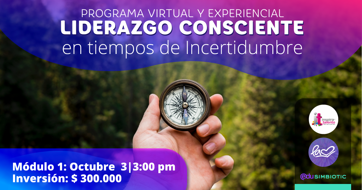 Programa Virtual y Experiencial Liderazgo Consciente