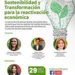 Sostenibilidad y transformación para la reactivación económica