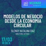 MODELOS DE NEGOCIO DESDE LA ECONOMÍA CIRCULAR